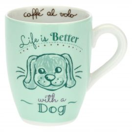 Mug with dog - Life is better with a dog