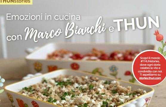 Emozioni in cucina con Marco Bianchi e THUN